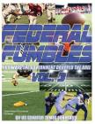 Federal Fumbles: 100 Ways the Government Dropped the Ball Vol. 3 Cover Image