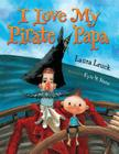 I Love My Pirate Papa Cover Image