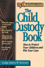 The Child Custody Book (Rebuilding Books; For Divorce and Beyond) Cover Image