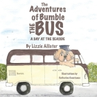 The Adventures of Bumble the Bus: A Day at the Seaside Cover Image