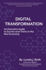 Digital Transformation: An Executive Guide to Survive and Thrive in the New Economy Cover Image