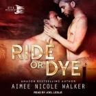Ride or Dye Lib/E Cover Image