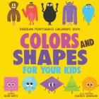 Brazilian Portuguese Children's Book: Colors and Shapes for Your Kids Cover Image