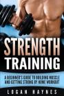 Strength Training: A Beginner Cover Image