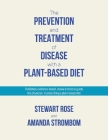 The Prevention and Treatment of Disease with a Plant-Based Diet: Evidence-based articles to guide the physician Cover Image