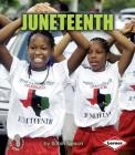 Juneteenth (First Step Nonfiction -- American Holidays) Cover Image