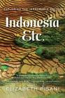 Indonesia, Etc.: Exploring the Improbable Nation Cover Image