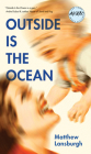 Outside Is the Ocean (Iowa Short Fiction Award) Cover Image