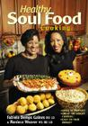 Healthy Soul Food Cooking Cover Image
