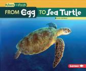 From Egg to Sea Turtle (Start to Finish) Cover Image