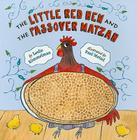 The Little Red Hen and the Passover Matzah Cover Image