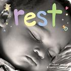 Rest: A board book about bedtime (Happy Healthy Baby®) Cover Image