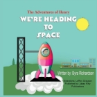The Adventures of Henry We're Heading to Space Cover Image