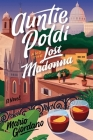 Auntie Poldi and the Lost Madonna: A Novel (An Auntie Poldi Adventure) Cover Image