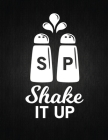 Shake it up: Recipe Notebook to Write In Favorite Recipes - Best Gift for your MOM - Cookbook For Writing Recipes - Recipes and Not Cover Image