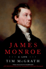 James Monroe: A Life Cover Image