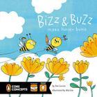 Bizz and Buzz Make Honey Buns (Penguin Core Concepts) Cover Image