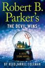 Robert B. Parker's the Devil Wins Cover Image