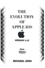 THE EVOLUTION OF APPLE iOS: Version 1-13 Cover Image