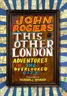 This Other London: Adventures in the Overlooked City Cover Image