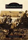 Bennington (Images of America Images of America Images of America Images) Cover Image