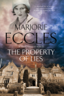 The Property of Lies (Herbert Reardon Mystery #4) Cover Image