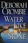 Water Like a Stone (Duncan Kincaid/Gemma James Novels #11) Cover Image