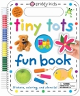 Tiny Tots Fun Book: Stickers, Coloring, and Stencils! With Multi-Colored Pen (Wipe Clean) Cover Image