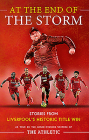 At the End of the Storm: Stories from Liverpool's Historic Title Win Cover Image