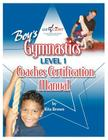 Boy's Gymnastics: Level 1 Coaches Certification Manual Cover Image