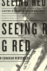 Seeing Red: A History of Natives in Canadian Newspapers Cover Image