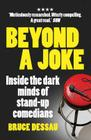 Beyond a Joke: Inside the Dark World of Stand-Up Comedy Cover Image
