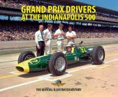 Grand Prix Drivers at the Indianapolis 500 Cover Image