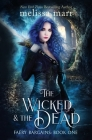 The Wicked & The Dead Cover Image