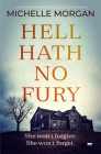 Hell Hath No Fury: A Completely Gripping Psychological Suspense Cover Image