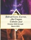 Natural Caves, Caverns, and Canyons Calendar 2021: 18-Month Calendar October 2020 through March 2022 Cover Image