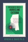 The Overlooked Voices of Hurricane Katrina: The Resilience and Recovery of Mississippi Black Women Cover Image