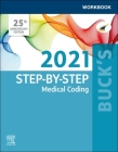 Buck's Workbook for Step-By-Step Medical Coding, 2021 Edition Cover Image