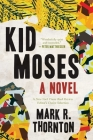 Kid Moses: A Novel Cover Image