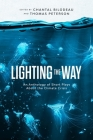 Lighting the Way: An Anthology of Short Plays About the Climate Crisis Cover Image