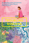 Troubling Borders: An Anthology of Art and Literature by Southeast Asian Women in the Diaspora Cover Image