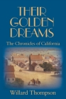 Their Golden Dreams: The Chronicles of California Cover Image