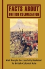 Facts About British Colonization: Kisii People Successfully Resisted To British Colonial Rule: Kisii Ethnic Group Against British Military Cover Image
