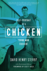 Chicken: Self-Portrait of a Young Man for Rent Cover Image