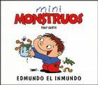 Edmundo El Inmundo - Mini Monstruos Cover Image