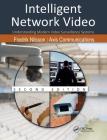 Intelligent Network Video: Understanding Modern Video Surveillance Systems, Second Edition Cover Image