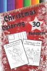 Christmas Coloring Postcards: Handmade Tear-Out Cards to Color and Share Create Your Own Blessings Funny Quotes Gift Tags Book for Adults and Kids Cover Image