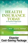 Health Insurance Today - Text and Workbook Package: A Practical Approach Cover Image