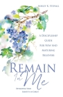 Remain In Me: Developing Your Identity in Christ Cover Image