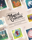 A Guide to Magical Creatures Around Your Home: A Playful Journey for Fun-Loving Families Cover Image